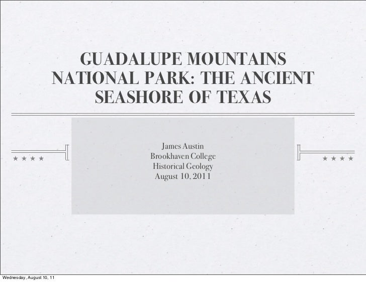 GUADALUPE MOUNTAINS                      NATIONAL PARK: THE ANCIENT                          SEASHORE OF TEXAS            ...
