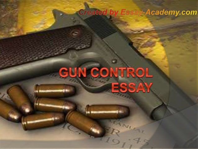 against gun control research paper Sample of research paper on gun control gun control is officially called regulation of firearms and it refers to all laws related to the use of arms on a territory.