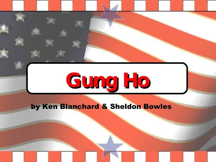 Gung Ho by Ken Blanchard & Sheldon Bowles