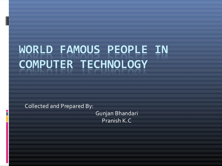 Top People In Computer Technology