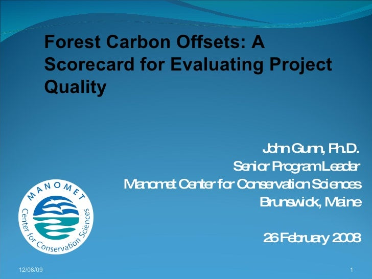 Forest Carbon Offsets: A scorecard for evaluating project quality