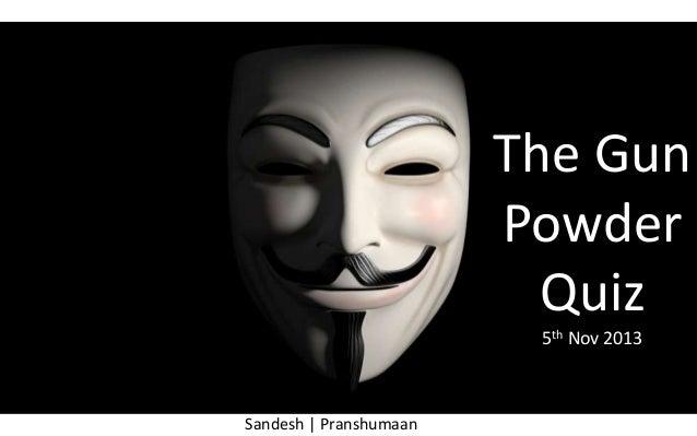 The Gun Powder Quiz 5th Nov 2013  Sandesh | Pranshumaan
