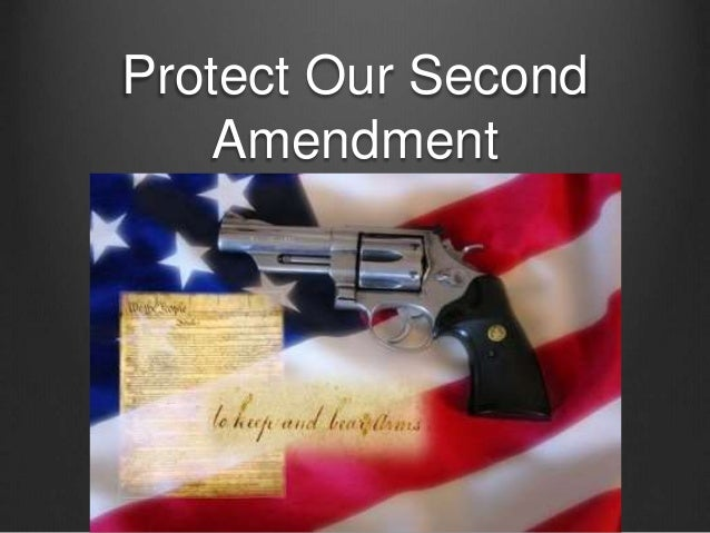 Protect Our Second Amendment