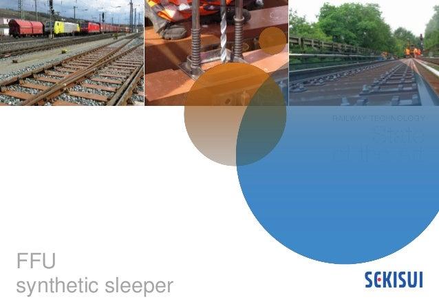 FFU synthetic sleeper