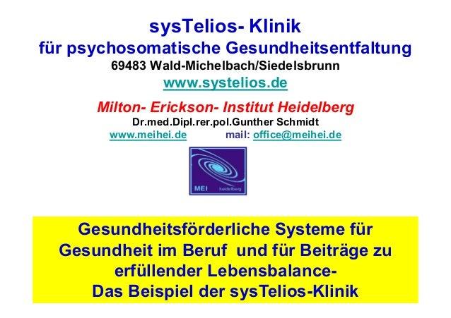 sysTelios- Klinikfür psychosomatische Gesundheitsentfaltung        69483 Wald-Michelbach/Siedelsbrunn                www.s...