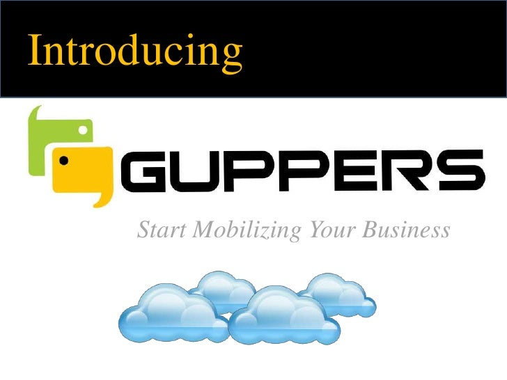 Introducing Guppers