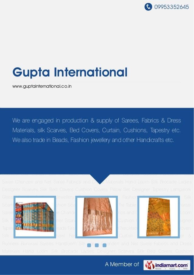09953352645A Member ofGupta Internationalwww.guptainternational.co.inBanarasi Sarees Handloom Silk Saree Chanderi and Net ...