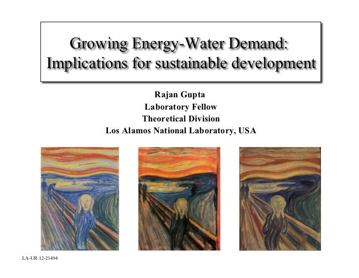 Growing Energy-Water Demand:         Implications for sustainable development                            Rajan Gupta      ...