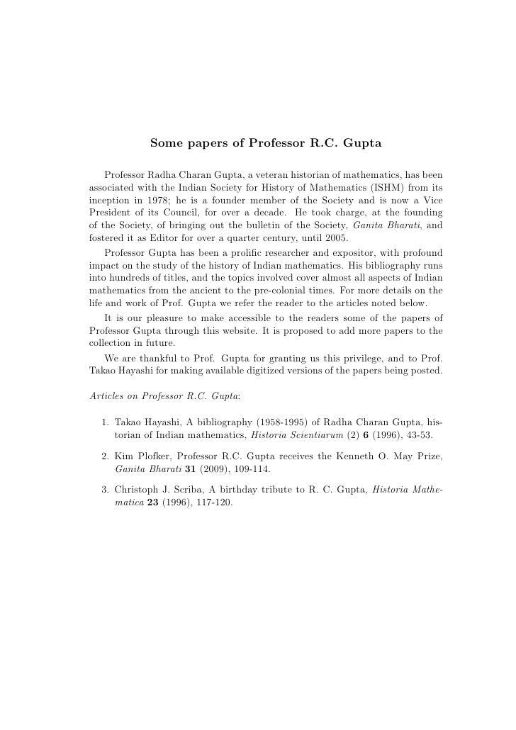 Some papers of Professor R.C. Gupta     Professor Radha Charan Gupta, a veteran historian of mathematics, has beenassociat...