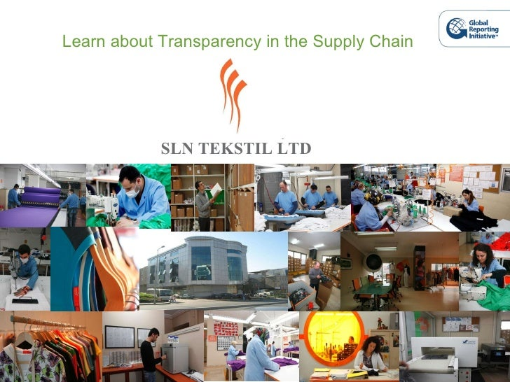 SLN TEKSTIL LTD Learn about Transparency in the Supply Chain