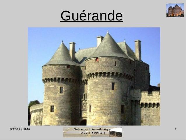 9/12/14 à 9h30 Guérande- Loire-Atlantique  Marie BARREAU  1  GGuuéérraannddee