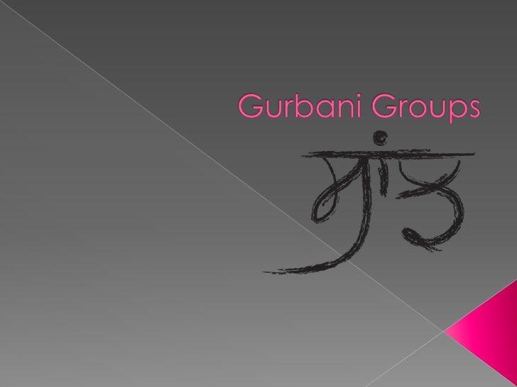 Gurbani Groups