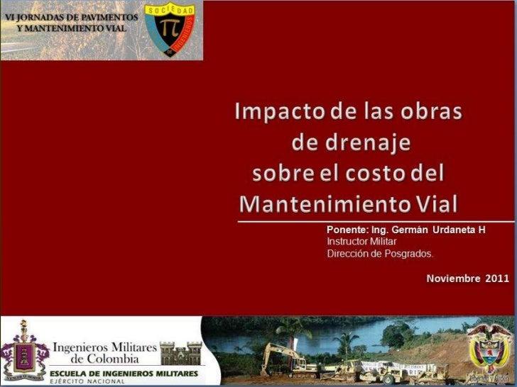 VI Jornadas de Pavimentos y Mantenimiento Vial1 / 55    Dirección de Posgrados - Escuela de Ingenieros Militares