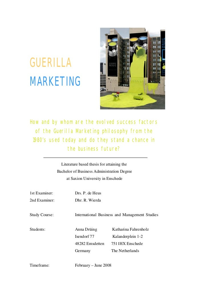 GUERILLAMARKETINGHow and by whom are the evolved success factors    of the Guerilla Marketing philosophy from the    1980...