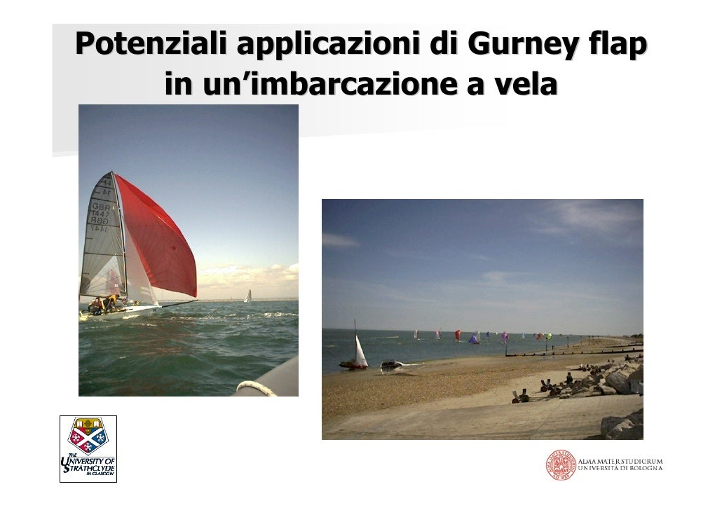 Potenziali applicazioni di Gurney flap      in un'imbarcazione a vela