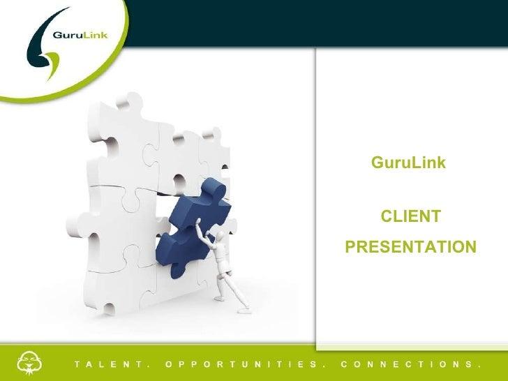 GuruLink Client Presentation