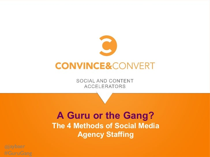 A Guru or the Gang: Evaluating the 4 Methods of Social Media Agency Staffing
