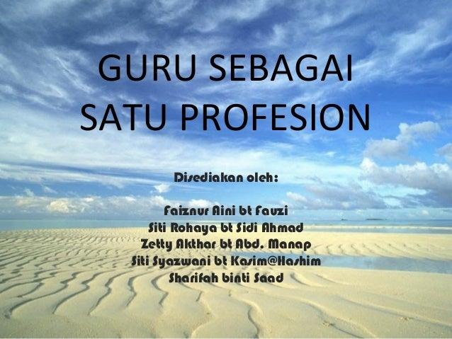 Guru Sebagai 1 Profesion