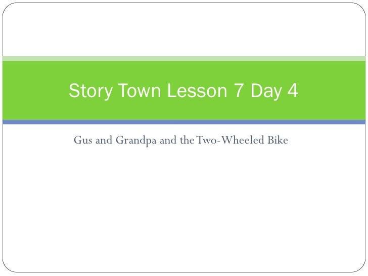 Gus And Grandpa Lesson 7 Day 4