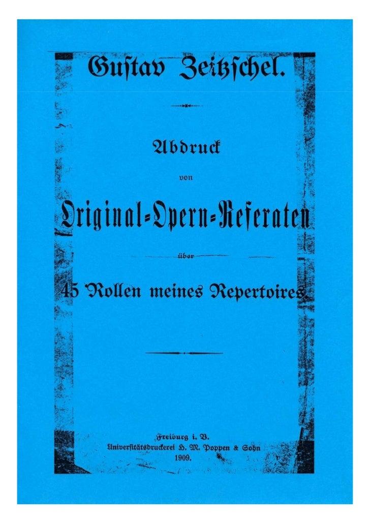 Gustav Zeitzschel Opern-Referate / Kritiken 1900-1911