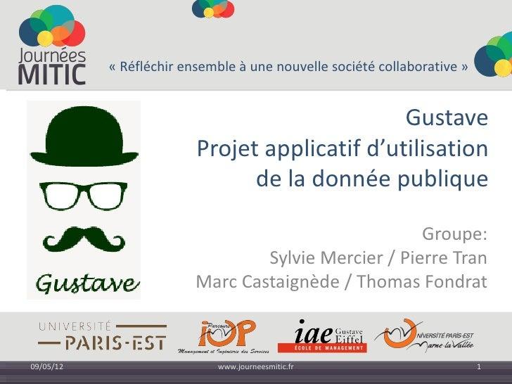 «Réfléchirensembleàunenouvellesociétécollaborative»                                               Gustave         ...