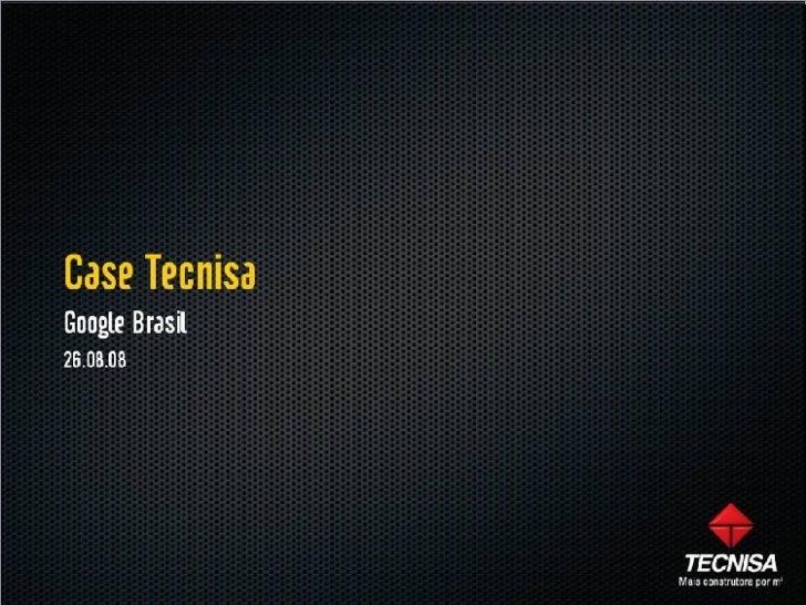 Apresentação case Google da Tecnisa - Gust