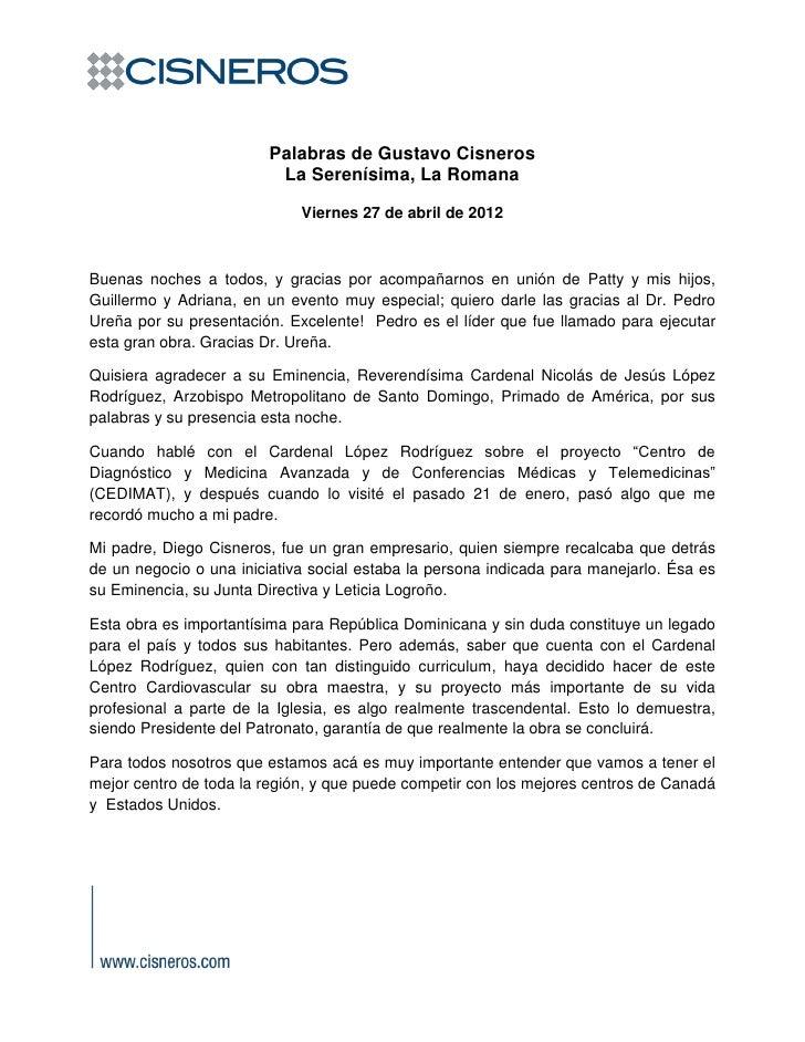 Palabras de Gustavo Cisneros durante la presentación a empresarios, del Centro Cardiovascular CEDIMAT. Abril de 2012.