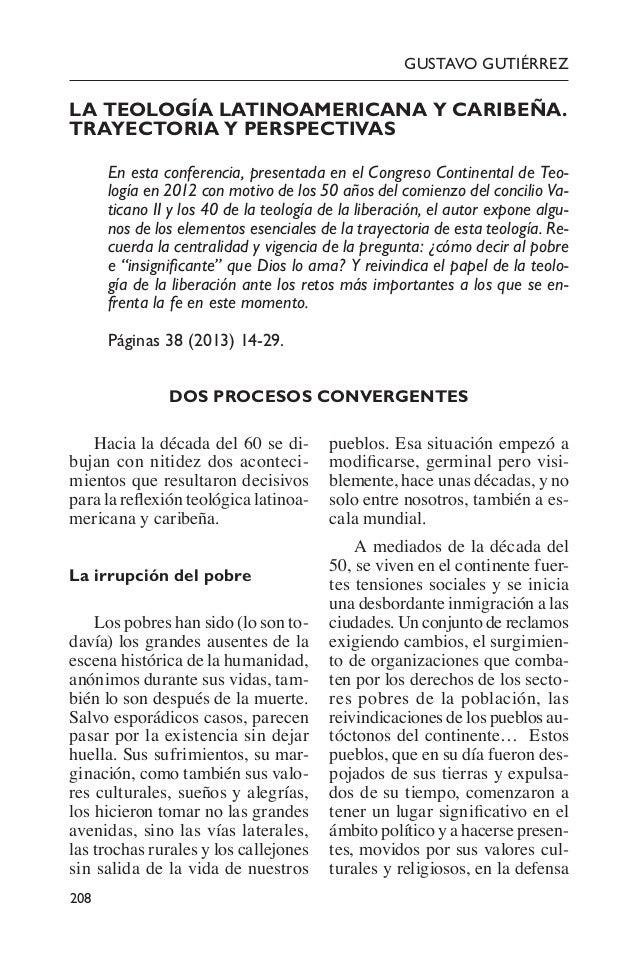 208 GUSTAVO GUTIÉRREZ LA TEOLOGÍA LATINOAMERICANA Y CARIBEÑA. TRAYECTORIA Y PERSPECTIVAS En esta conferencia, presentada...