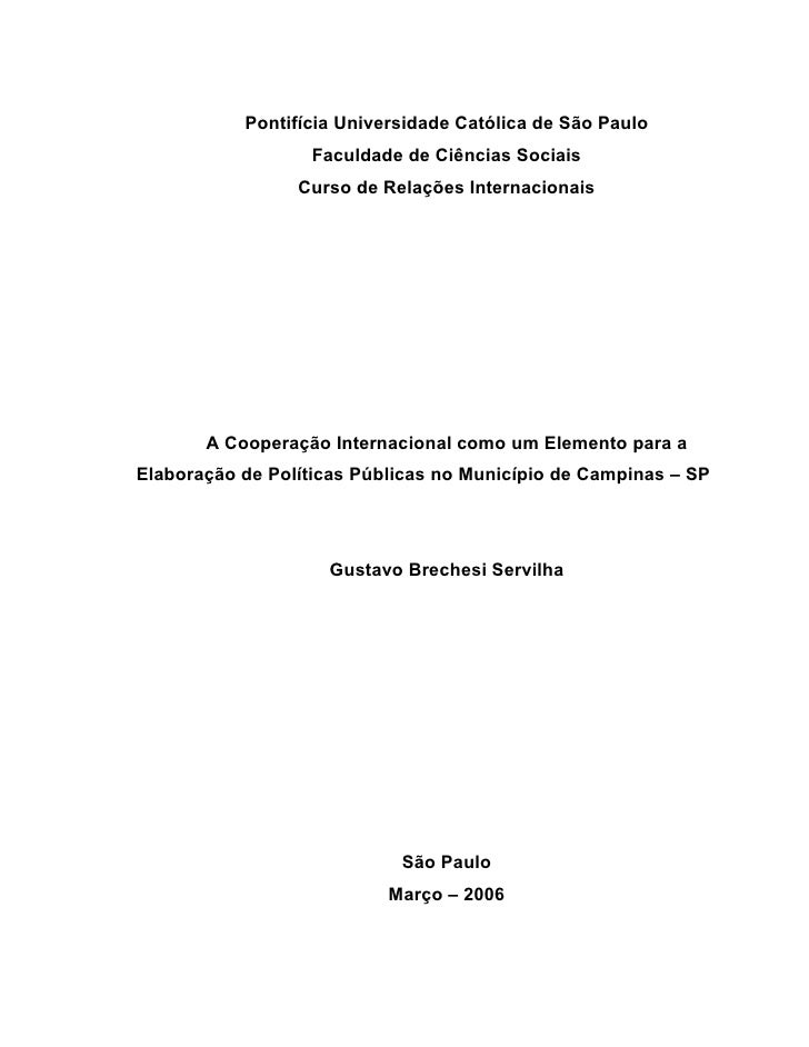Pontifícia Universidade Católica de São Paulo                   Faculdade de Ciências Sociais                  Curso de Re...