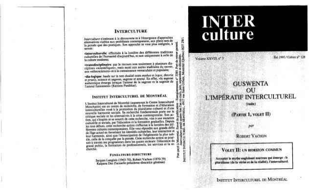 Guswenta ou l'impératif interculturel volet 2 robert vachon
