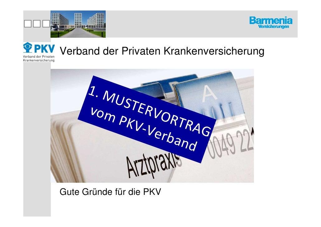 Verband der Privaten Krankenversicherung      1. M          U ST      vom ERVO           PKV        RTR               -V e...