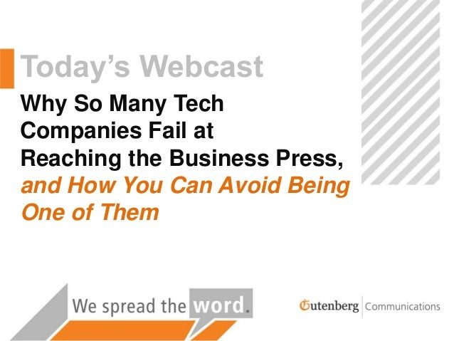 Public Relations Workshop: Why So Many Tech Companies Fail at Reaching the Business Press, and How You Can Avoid Being One of Them