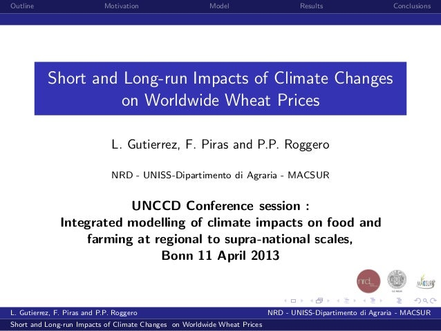 """Luciano GUTIERREZ """"Short and long-run impact of climate changes on worldwide grains prices"""""""