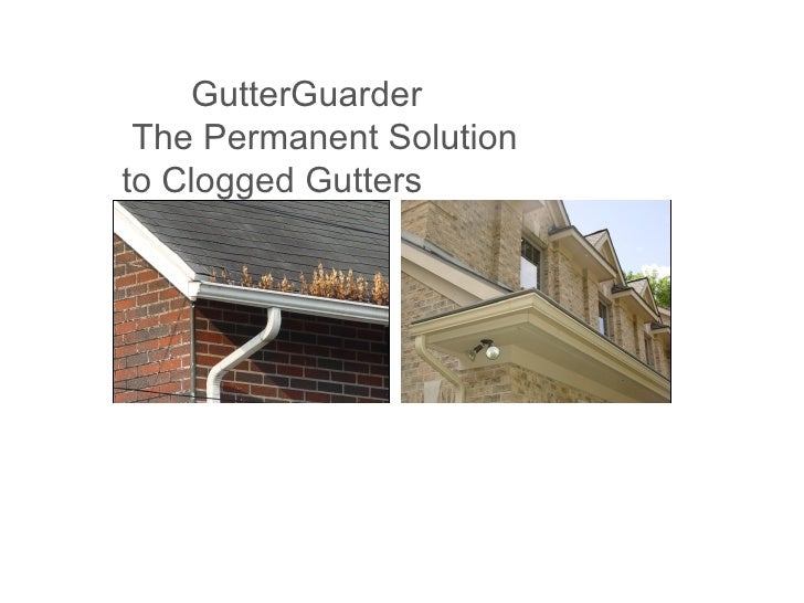 GutterGuarder  The Permanent Solution to Clogged Gutters
