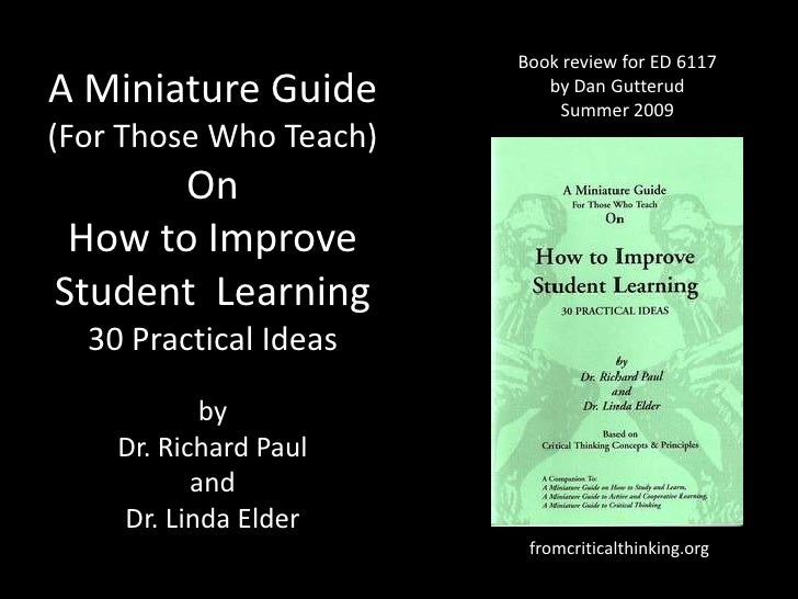 Book review for ED 6117<br />by Dan Gutterud<br />Summer 2009<br />A Miniature Guide (For Those Who Teach) On How to Impro...
