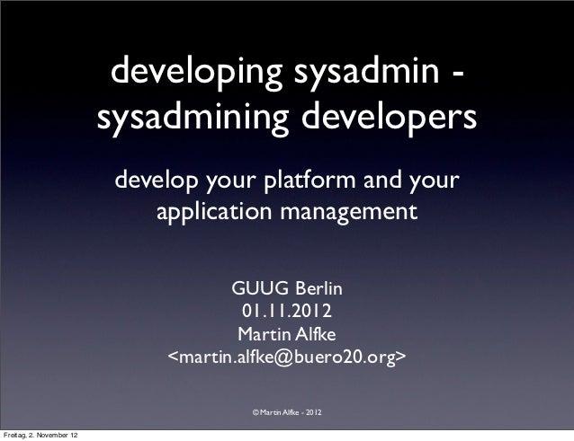 developing sysadmin, sysadmining developersGuug devops puppet