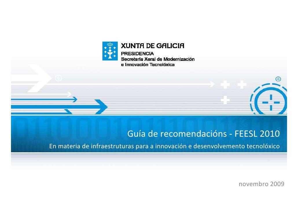 Guía de Recomendacións en materia de infraestruturas para a innovación e o desenvolvemento tecnolóxico