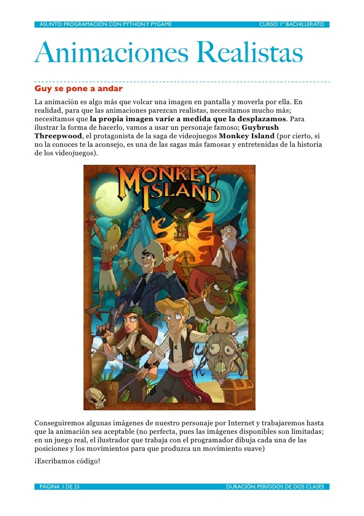 ASUNTO: PROGRAMACIÓN CON PYTHON Y PYGAME                              CURSO: 1º BACHILLERATO     Animaciones Realistas Guy...