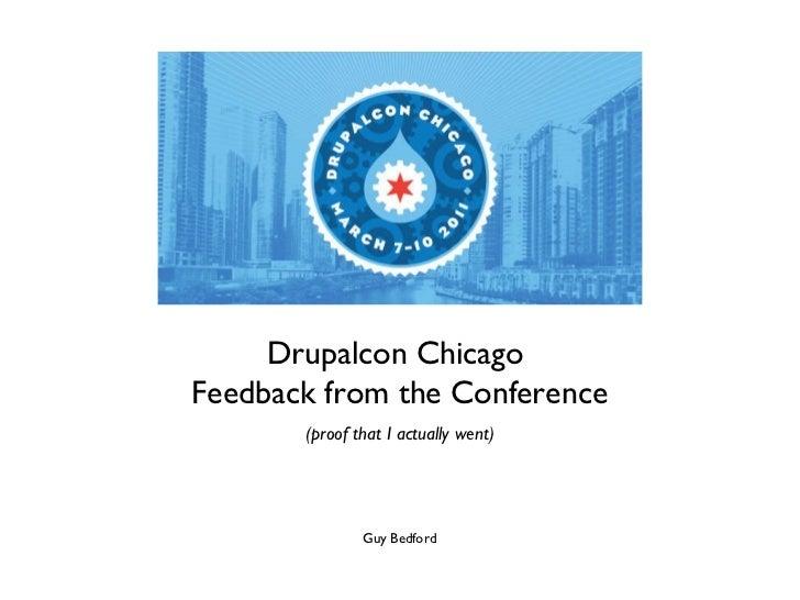 DrupalCon Chicago 2011 ReportBack (11/03/30 - G. Bedford)