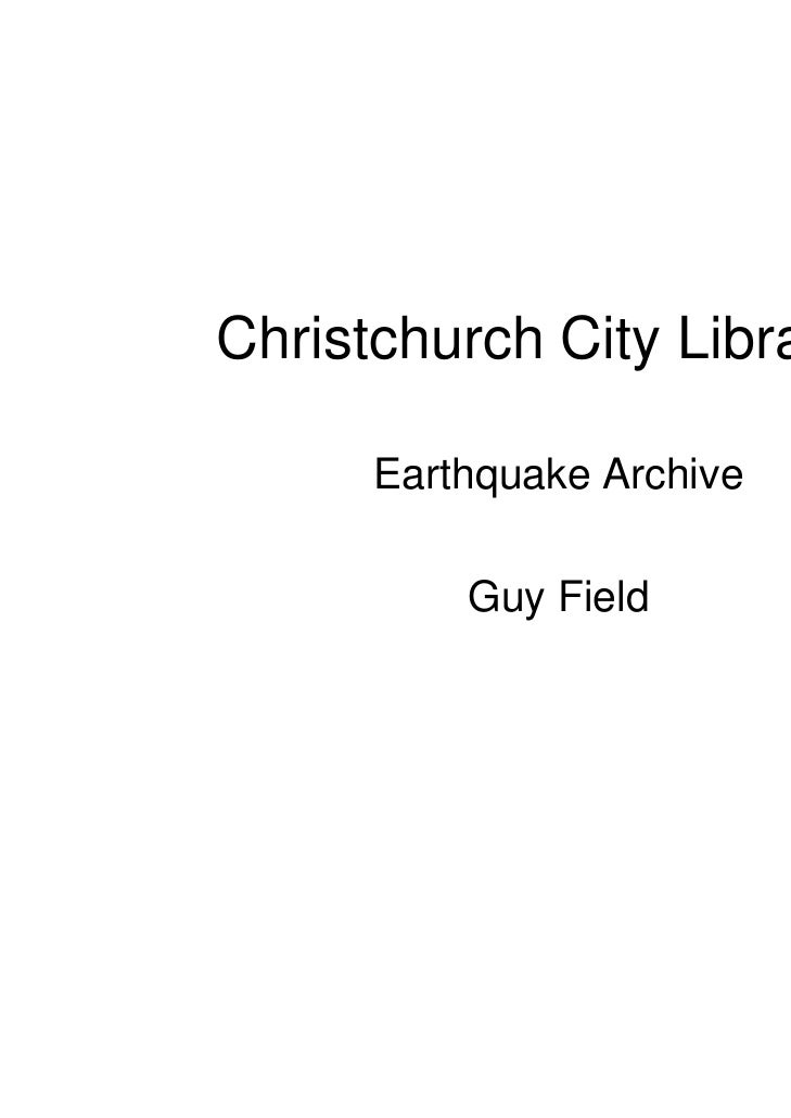 Christchurch City Libraries      Earthquake Archive          Guy Field