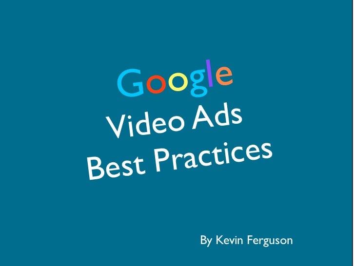 Google Video Ads Best Practices