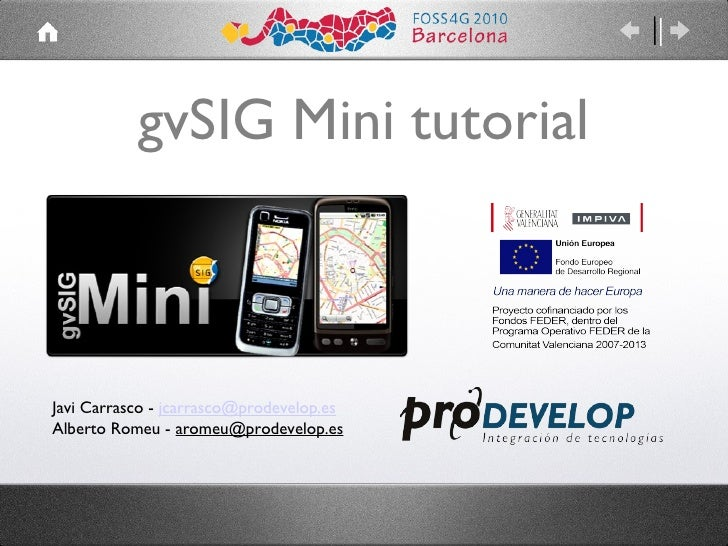 gvSIG Mini tutorial @ FOSS4G