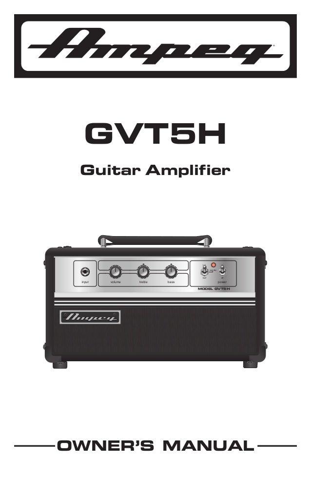 Ampeg GVT5W 5W Class A Elektro Gitar Amfi Kafası manual