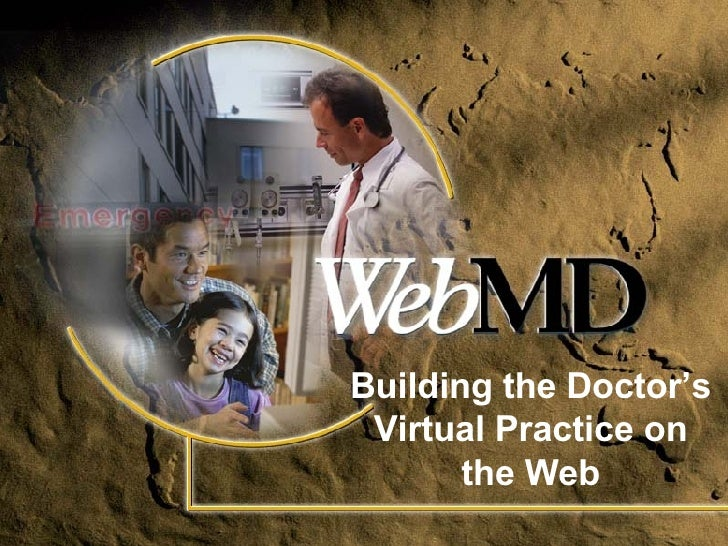 Building the Doctor's Virtual Practice on the Web