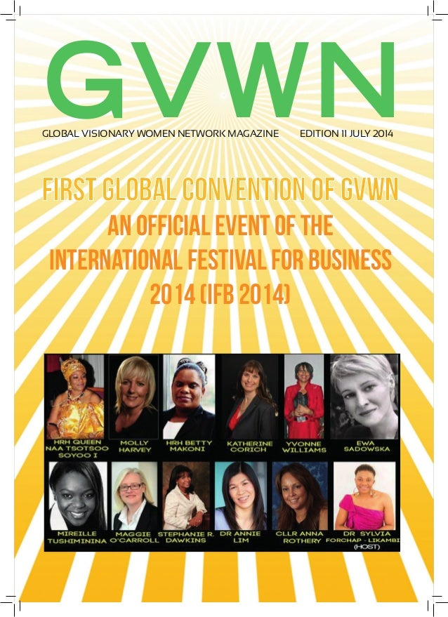 GVWN First Global Convention of GVWN an official event of The International Festival for Business 2014 (IFB 2014) GLOBAL V...