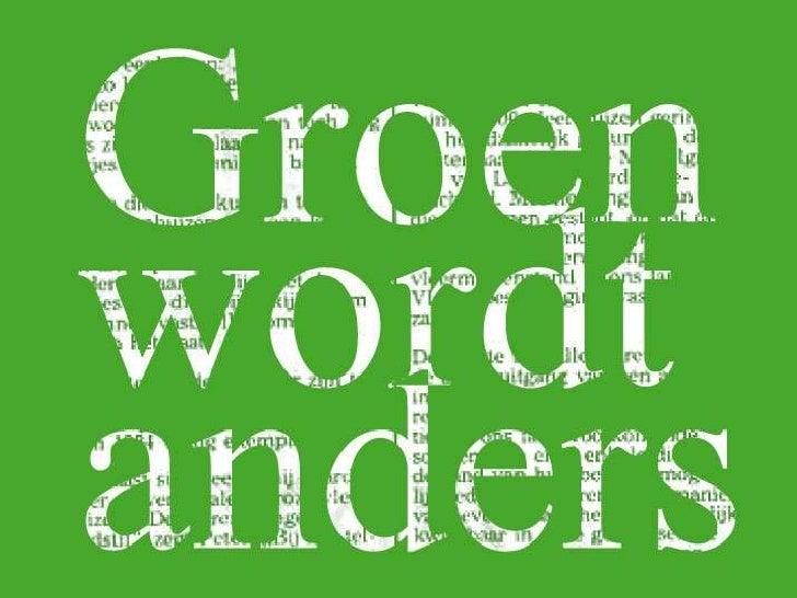 GROEN WORDT ANDERS<br />