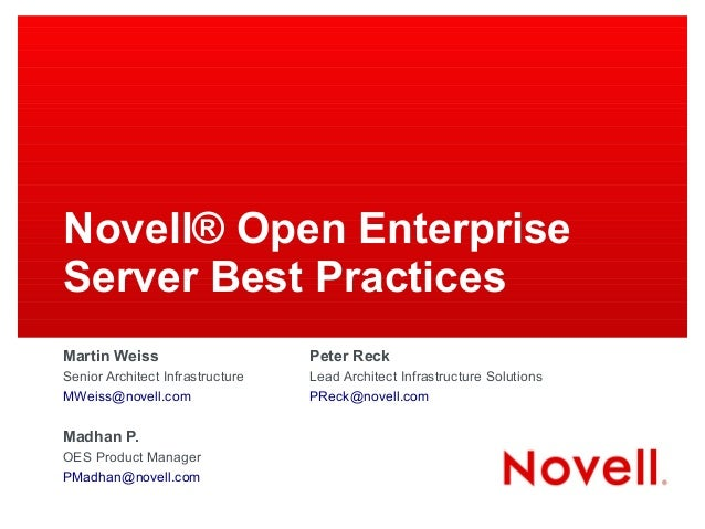 GWAVACon 2013: Novell Open Enterprise Server Best Practices