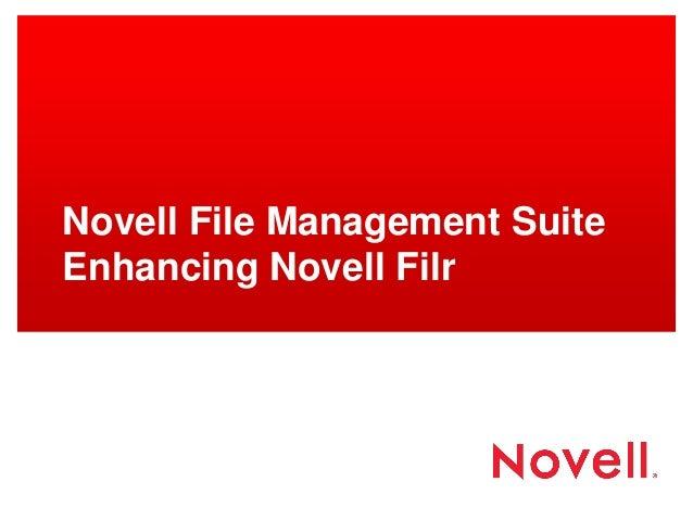 GWAVACon 2013: Novell File Management Suite Enhancing Novell Filr