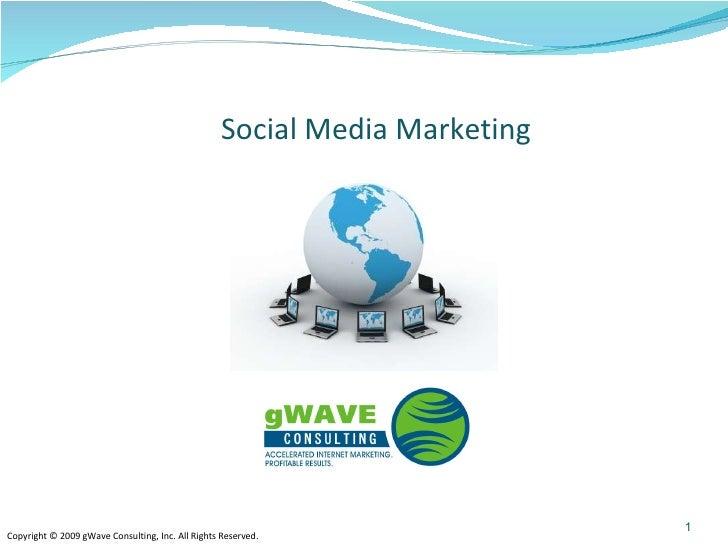 gWave Consulting Social Media Presentation