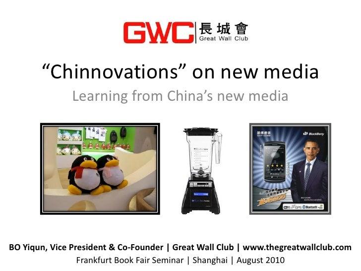 Chinnovations on China's new media